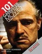 101 Gangster Movies You Must See Before You Die 9780764162763