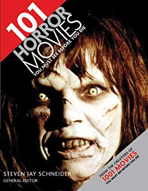 101 Horror Movies You Must See Before You Die 9780764141249