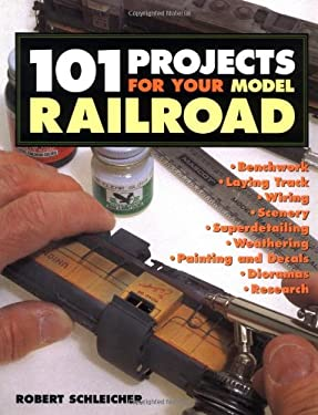 101 Projects for Your Model Railroad 9780760311813