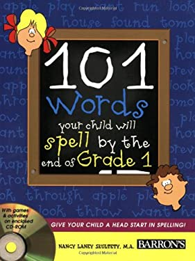 101 Words Your Child Will Spell by the End of Grade 1 [With CDROM] 9780764179488