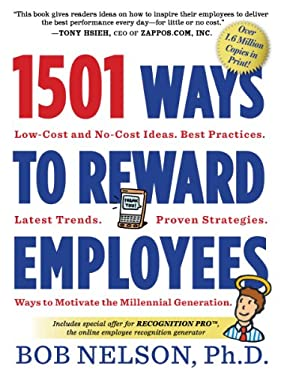 1501 Ways to Reward Employees: Low-Cost and No-Cost Ideas 9780761168782