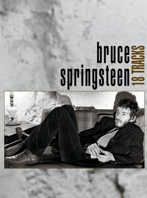 Bruce Springsteen -- 18 Tracks: Piano/Vocal/Chords 9780769285450