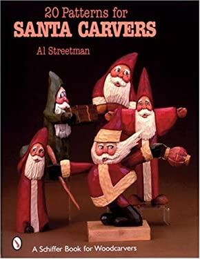 20 Patterns for Santa Carvers 9780764318375