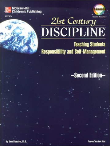 21st Century Discipline: Teaching Students Responsibility and Self-Management