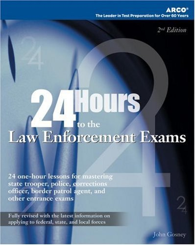 24 Hours to the Law Enforcement Exams 9780768914108