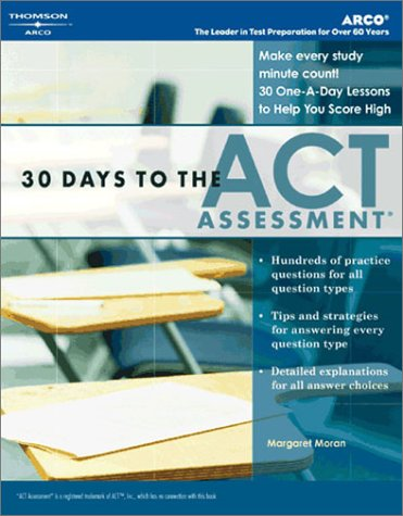 30 Days to the ACT Assessment, 1st Ed 9780768911817