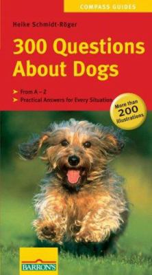 300 Questions about Dogs 9780764135279