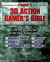 3D Action Gamer's Bible: Strategies, Secrets & Cheats for the Most Popular 3D Action Games 2891937