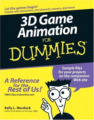 3D Game Animation for Dummies 9780764587894