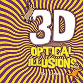 3D Optical Illusions [With 3-D Glasses and Two Markers to Create 3D Images] 2936090