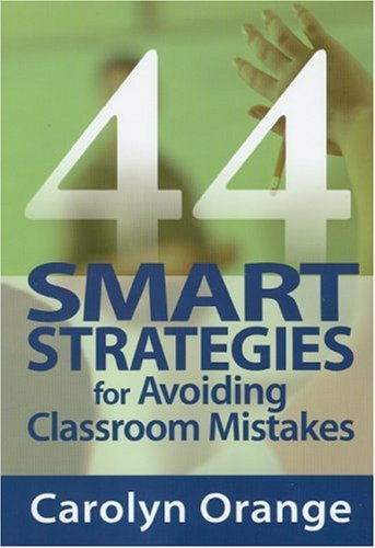 44 Smart Strategies for Avoiding Classroom Mistakes