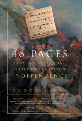 46 Pages: Thomas Paine, Common Sense, and the Turning Point to American Independence 9780762418138