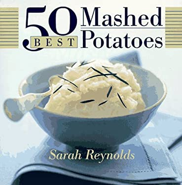 50 Best Mashed Potatoes 9780767900430