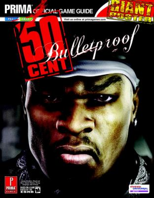 50 Cent: Bulletproof: Prima Official Game Guide [With Poster] 9780761552543