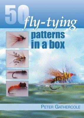 50 Fly-Tying Patterns in a Box 9780764195020