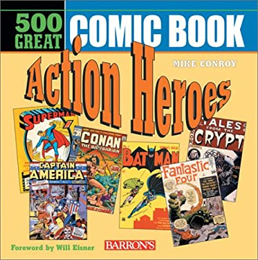 500 Great Comicbook Action Heroes 9780764125812