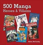 500 Manga Heroes and Villains 2933986
