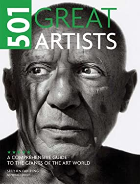 501 Great Artists: A Comprehensive Guide to the Giants of the Art World 9780764161339