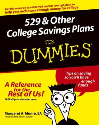 529 & Other College Savings Plans for Dummies 9780764537479