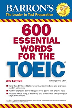 600 Essential Words for the TOEIC [With 2 Audio CDs] 9780764194016
