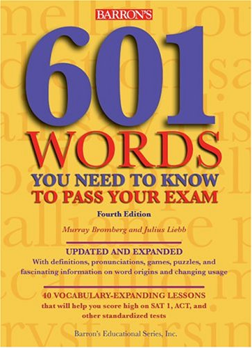 601 Words You Need to Know to Pass Your Exam 9780764128165