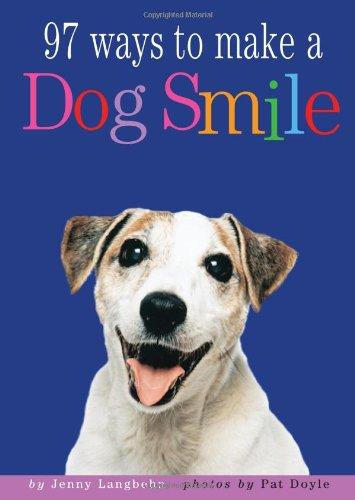 97 Ways to Make a Dog Smile 9780761129035