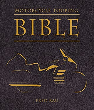 Motorcycle Touring Bible 9780760337417
