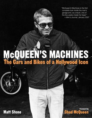 McQueen's Machines: The Cars and Bikes of a Hollywood Icon 9780760338957