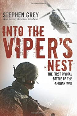 Into the Viper's Nest: The First Pivotal Battle of the Afghan War 9780760338971