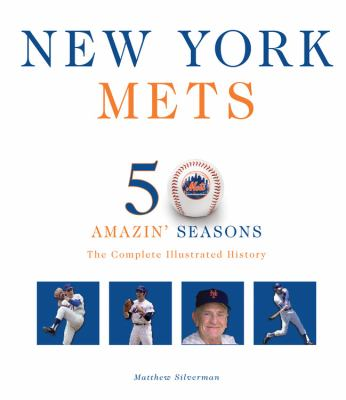 New York Mets: The Complete Illustrated History 9780760339602