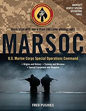 Marsoc: U.S. Marine Corps Special Operations Command 9780760340745
