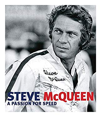 Steve McQueen: A Passion for Speed 9780760342480