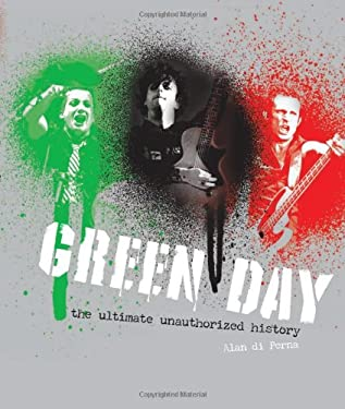 Green Day: The Unauthorized Illustrated History 9780760343241