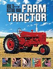 How to Restore Your Farm Tractor 21448295
