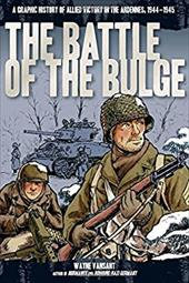 ISBN 9780760346228 product image for The Battle of the Bulge: A Graphic History of Allied Victory in the Ardennes, 19 | upcitemdb.com