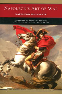 Napoleon's Art of War (Barnes & Noble Library of Essential Reading) 9780760773567