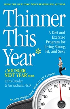 Thinner This Year: A Younger Next Year Book 9780761168003