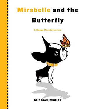 Mirabelle and the Butterfly 9780761171669