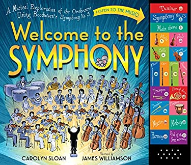 Welcome to the Symphony: A Musical Exploration of the Orchestra Using Beethoven's Symphony No. 5