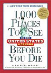 Image of 1,000 Places to See in the United States and Canada Before You Die (1,000 Places to See in the United States & Canada Before You)