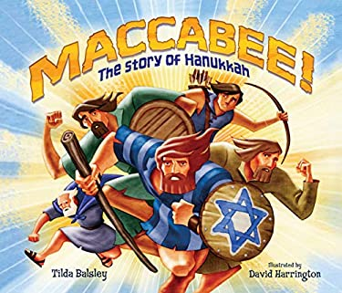 Maccabee!: The Story of Hanukkah 9780761345084