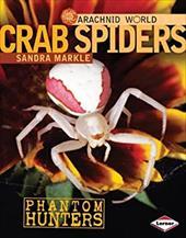 Crab Spiders: Phantom Hunters 16450026