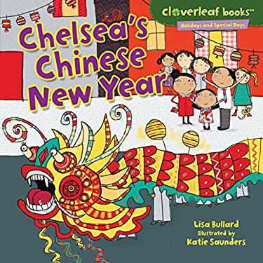 Chelsea's Chinese New Year 9780761350781