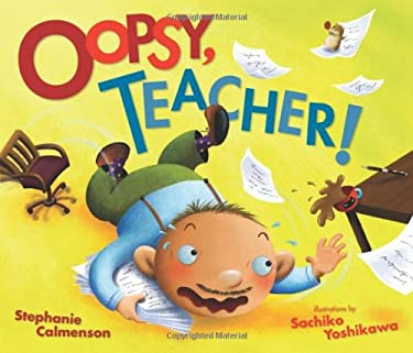 Oopsy, Teacher! (Carolrhoda Picture Books) 9780761358947