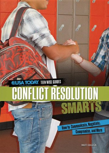 Conflict Resolution Smarts: How to Communicate, Negotiate, Compromise, and More 9780761370208