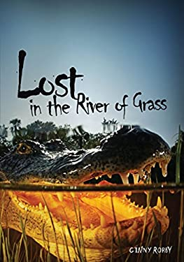 Lost in the River of Grass 9780761384984