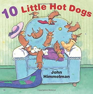 Ten Little Hot Dogs 9780761457978