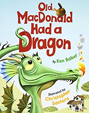Old MacDonald Had a Dragon 9780761461753