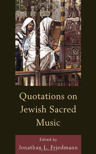 Quotations on Jewish Sacred Music 9780761855378