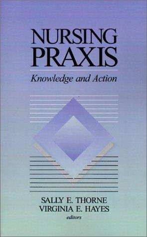 Nursing Praxis 9780761900115